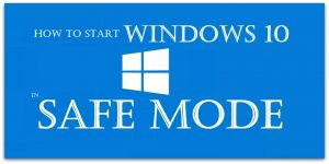 How to Start Windows 10 in Safe Mode | Safe Mode | Windows 10