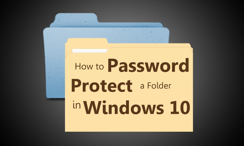 How to Password Protect a folder in windows 10 | Protect a folder in windows 10 | Windows 10