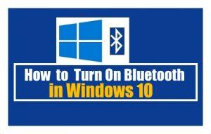 How to turn on Bluetooth on Windows 10 | Windows 10 | Bluetooth on Windows 10 | Turn On Bluetooth