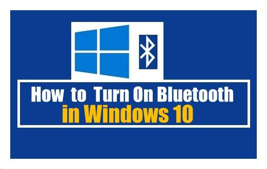 How to turn on Bluetooth on Windows 10 | Windows 10 | Bluetooth on Windows 10 | Turn On Bluetooth