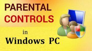 Windows Parental Controls   Windows PC   Windows Issues   Parental Controls
