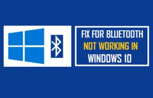 Bluetooth Not Working Windows 10 1