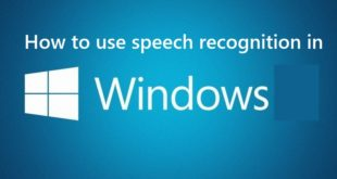 how to use speech recognition in windows 7, how to use speech recognition in windows 10, how to enable speech recognition in windows 7